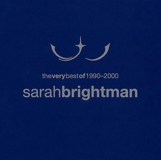 Sarah Brightman - THE VERY BEST OF 1990 - 2000