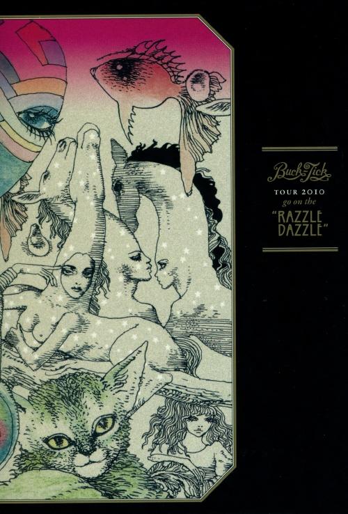 "BUCK-TICK - TOUR 2010 go on the ""RAZZLE DA.."