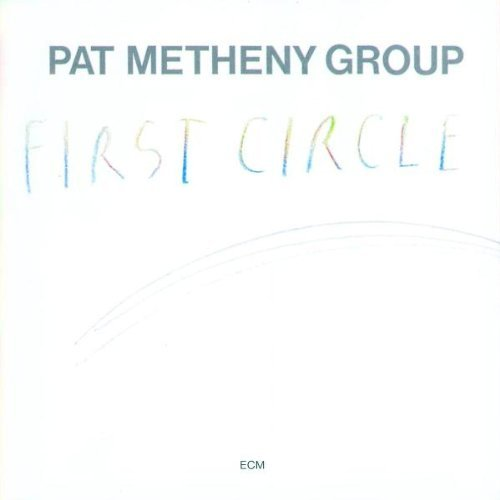 Pat Metheny Group [First CIrcle] (1984 ECM)