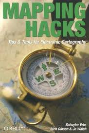 Mapping Hacks: Tips & Tools for Electronic ..