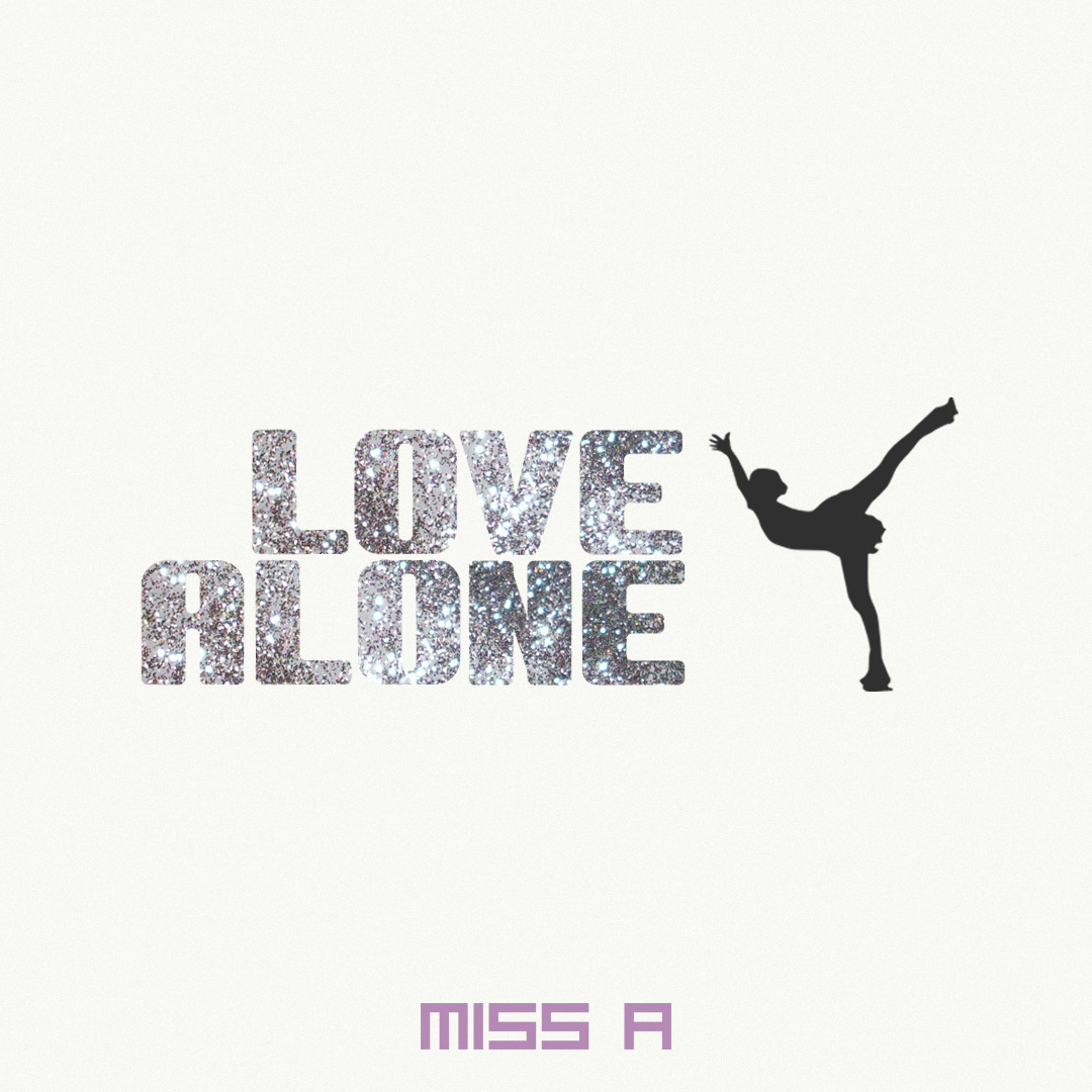 Miss A - Love Alone