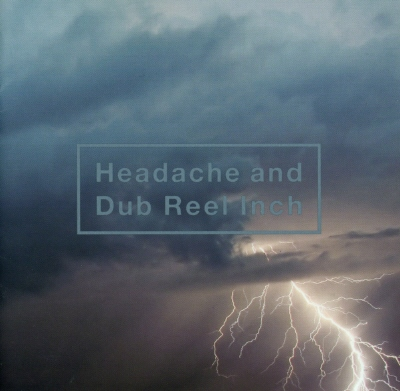 黑夢 - Headache and Dub Real Inch