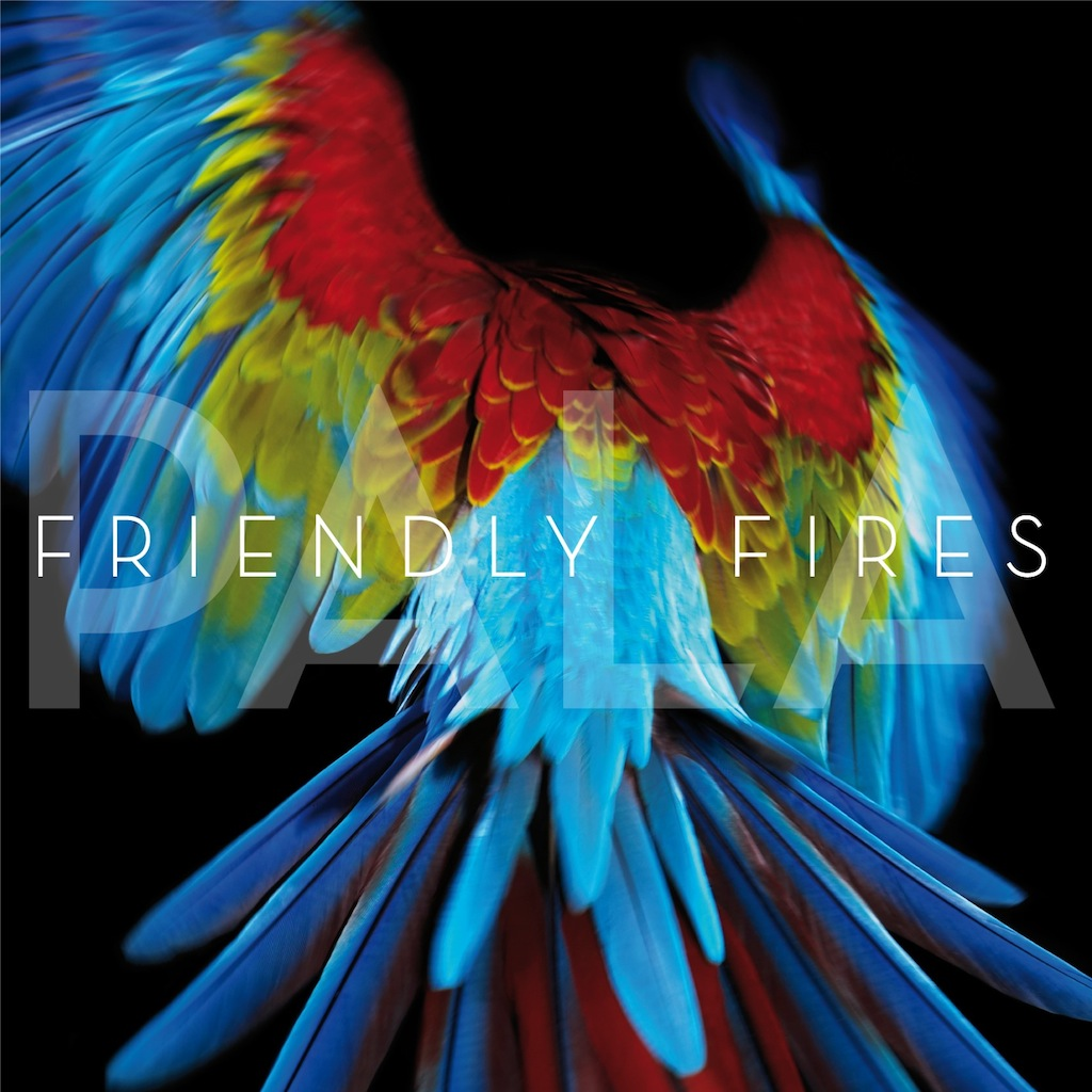 Friendly Fires - Chimes