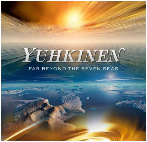 YUHKINEN - FAR BEYOND THE SEVEN SEAS