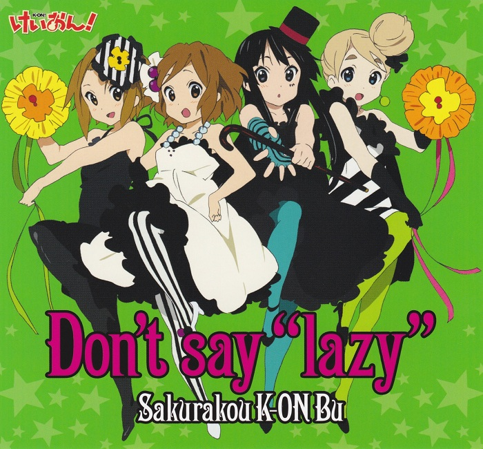 K-ON 1기 ED - Don't Say 'Lazy'